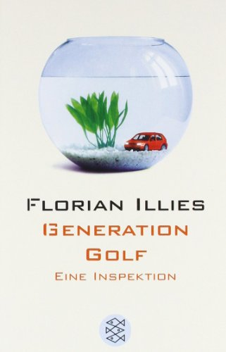 Generation Golf von Florian Illies